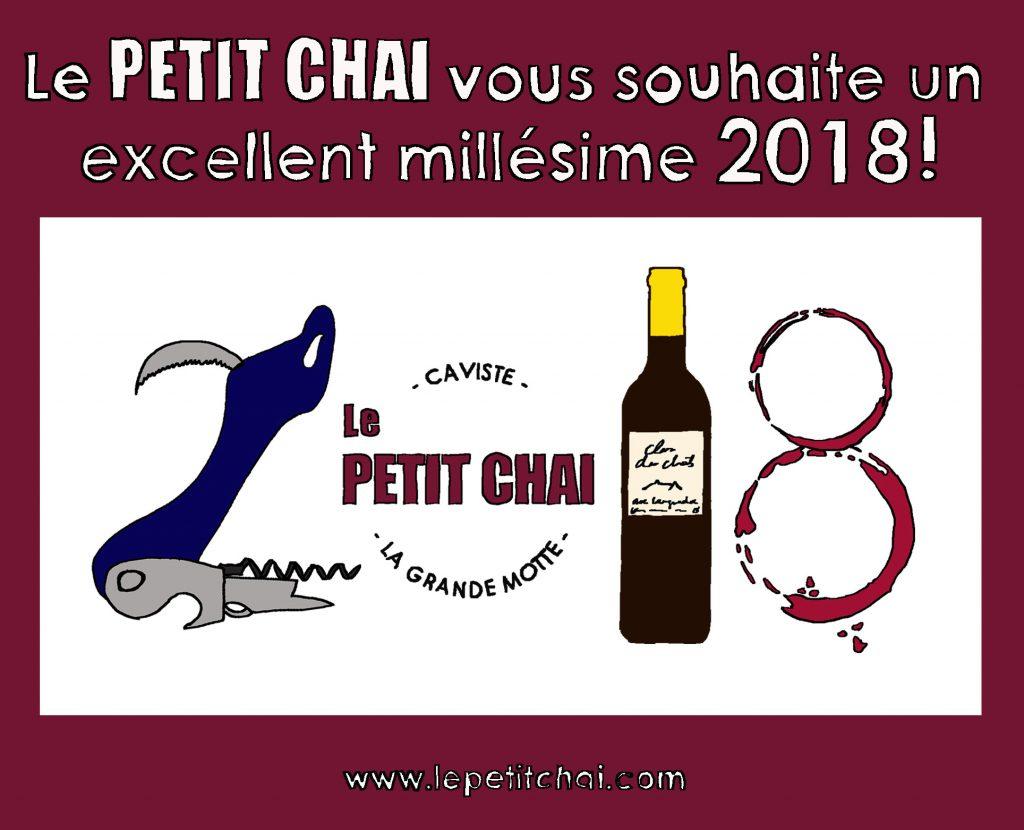 bonne année 2018 le petit chai caviste la grande motte cave caves vins vin bieres artisanales spiritueux whisky rhum gin cognac
